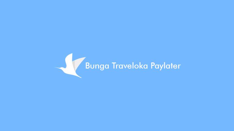 Bunga Traveloka Paylater