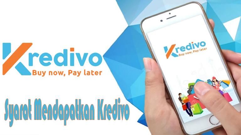 Syarat Mendapatkan Kredivo